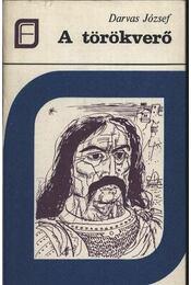 A törökverő - Darvas József - Régikönyvek