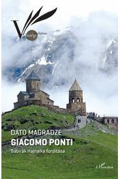 Giacomo Ponti - Dato Magradze - Régikönyvek