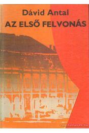 Az első felvonás - Dávid Antal - Régikönyvek