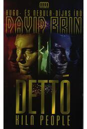 Dettó - David Brin - Régikönyvek