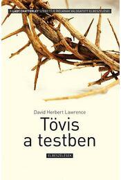Tövis a testben - Elbeszélések - DAVID HERBERT LAWRENCE - Régikönyvek