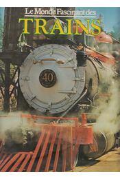 Le Monde Fascinant Des Trains - David S. Hamilton - Régikönyvek