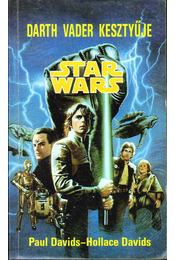 Darth Vader kesztyűje - Davids, Paul, Davids, Hollace - Régikönyvek