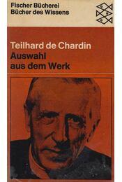 Auswahl aus dem Werk - de Chardin, Pierre Teilhard - Régikönyvek