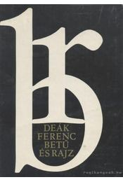 Betű és rajz - Deák Ferenc - Régikönyvek