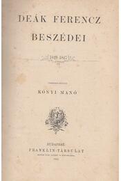 Deák Ferencz beszédei I. 1829-1847 - Deák Ferencz, Kónyi Manó - Régikönyvek