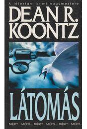 Látomás - Dean R. Koontz - Régikönyvek