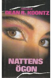 Nattens ögon - Dean R. Koontz - Régikönyvek