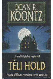 Téli hold - Dean R. Koontz - Régikönyvek
