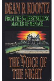 The Voice of the Night - Dean R. Koontz - Régikönyvek