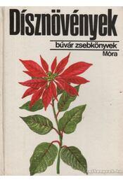Dísznövények - Debreczy Zsolt - Régikönyvek