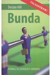 Bunda - Declan Hill - Régikönyvek