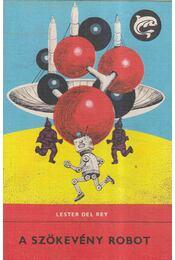 A szökevény robot - Del Rey,Lester - Régikönyvek