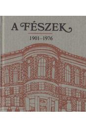 A Fészek 1901-1976 (mini) (számozott) - Demeter Imre, Galambos Tibor - Régikönyvek