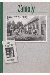 Zámoly - Demeter Zsófia, Lukács László - Régikönyvek