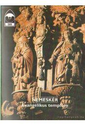 Nemeskér - Evangélikus templom - Dercsényi Balázs - Régikönyvek