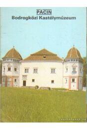 Pácin - Bodrogközi Kastéymúzeum - Dercsényi Balázs - Régikönyvek