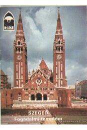 Szeged - Fogadalmi templom - Dercsényi Balázs - Régikönyvek