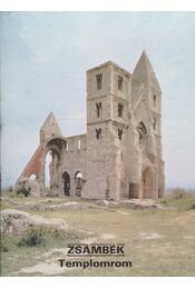 Zsámbék - Templomrom - Dercsényi Balázs - Régikönyvek