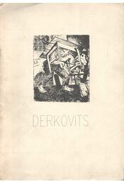 Derkovits Gyula a rézkarcoló - Körner Éva - Régikönyvek