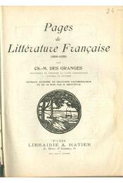 Pages de Littérature Francaise 1800-1920 - des Granges, Ch.-M. - Régikönyvek