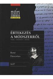 Értekezés a módszerről - Descartes, René - Régikönyvek