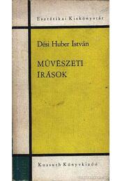 Művészeti írások - Dési Huber István - Régikönyvek