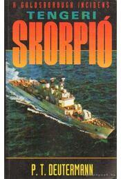 Tengeri skorpió - Deutermann, P. T. - Régikönyvek
