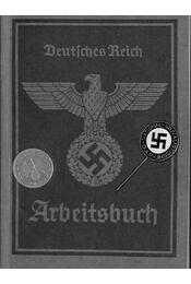 Deutsches Reich Arbeitsbuch NSDAP kitűzővel és egy birodalmi pfenniggel - Régikönyvek