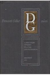 A meztelen istennő és a vak jövendőmondó - Devecseri Gábor - Régikönyvek