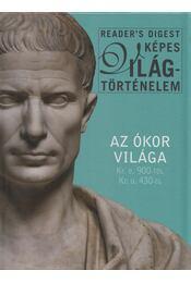 Az ókor világa Kr.e.900-tól Kr.u.430-ig - Dibás Gabriella (szerk.) - Régikönyvek