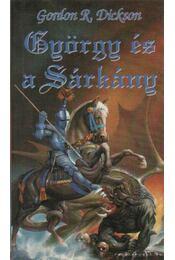 György és a sárkány - Dickson, Gordon R. - Régikönyvek