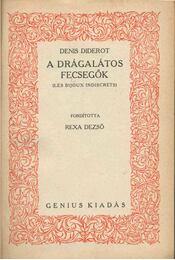 A drágalátos fecsegők - Diderot, Denis - Régikönyvek