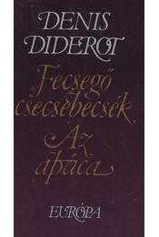 Fecsegő csecsebecsék / Az apáca - Diderot, Denis - Régikönyvek