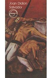 Salvador - Didion, Joan - Régikönyvek