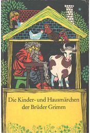 Die Kinder- und Hausmärchen der Brüder Grimm - Grimm testvérek - Régikönyvek