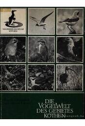 Die WogelWelt des Gebietes Köthen (Köthen területének madárvilága) - Régikönyvek