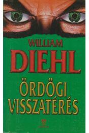 Ördögi visszatérés - Diehl, William - Régikönyvek
