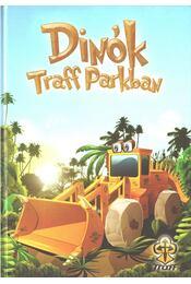 Dinók Traff Parkban - Bihariné Kun Erika - Régikönyvek