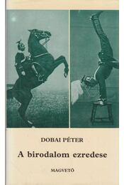 A birodalom ezredese - Dobai Péter - Régikönyvek