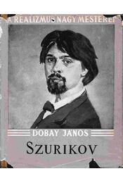 Szurikov - Dobay János - Régikönyvek