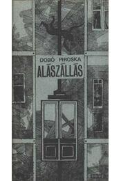 Alászállás - Dobó Piroska - Régikönyvek