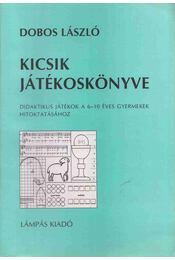 Kicsik játékoskönyve - Dobos László - Régikönyvek