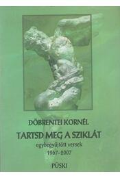 Tartsd meg a sziklát - Döbrentei Kornél - Régikönyvek