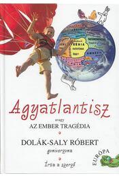 Agyatlantisz - Dolák-Saly Róbert - Régikönyvek