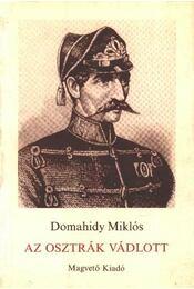 Az osztrák vádlott - Domahidy Miklós - Régikönyvek