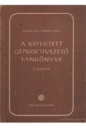 A képesített gépkocsivezető tankönyve - Dömény István, Márkos Jenő, dr. - Régikönyvek