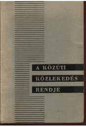 A közúti közlekedés rendje - Dömény István, Márkos Jenő, dr. - Régikönyvek