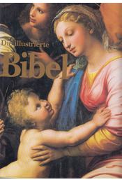 Die illustrierte Bibel - Dominique Spiess, Michel Ferloni - Régikönyvek