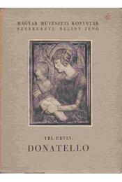 Donatello III. - Ybl Ervin - Régikönyvek